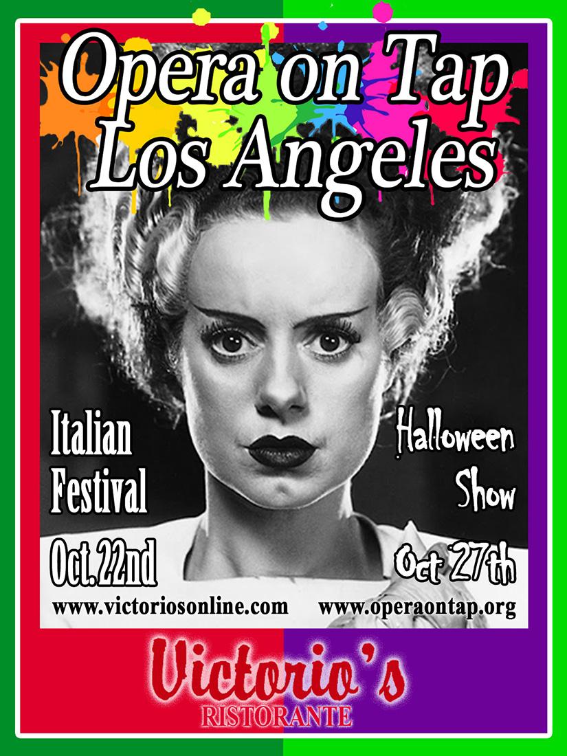 Opera on Tap LA at Victorio's Ristorante - Italian Festival, Oct. 22nd and Halloween Show, Oct. 27th